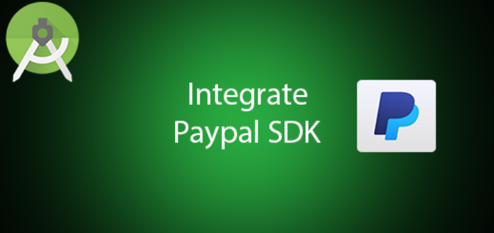 Integrate Paypal SDK on Android to make payment - QuestDot