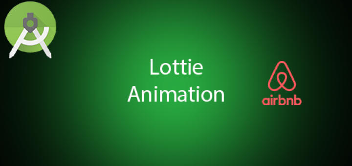 Android Lottie load Json Adobe After Effect Animation