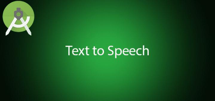 Android Text to Speech Tutorial - QuestDot
